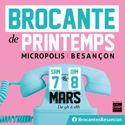 Brocante de Printemps 2020 Besançon Micropolis