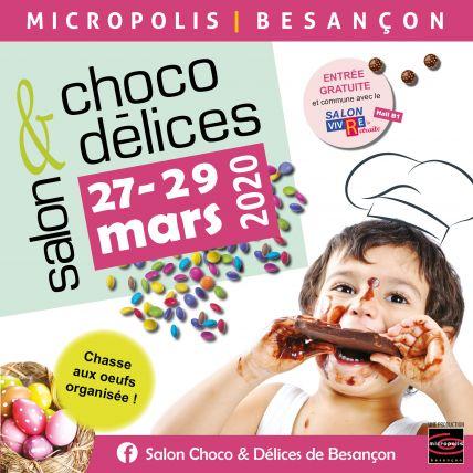 Salon Choco&Délices 2020 Besançon Micropolis